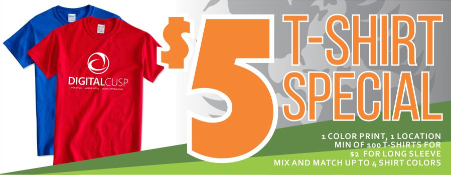 $5 Dollar Custom T-Shirt Printing – BACK FOR A LIMITED TIME!